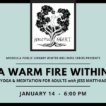 A Warm Fire Within: Yoga and Meditation for Adults with Jess Matthiae